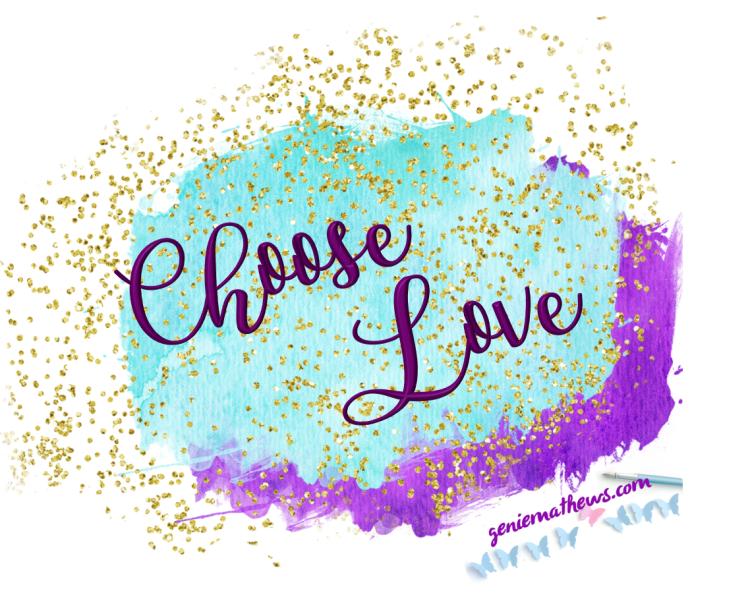 choose love.png